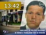 Videos de seguridad aclararían asesinato de padre de familia a manos de la Policía - Noticias de elmer soria