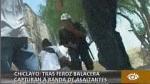 Chiclayo: enfrentamiento entre policías y delincuentes dejó 5 heridos - Noticias de homero carrero