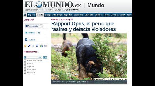 Todo un sabueso: un perro es capaz de rastrear y detectar violadores