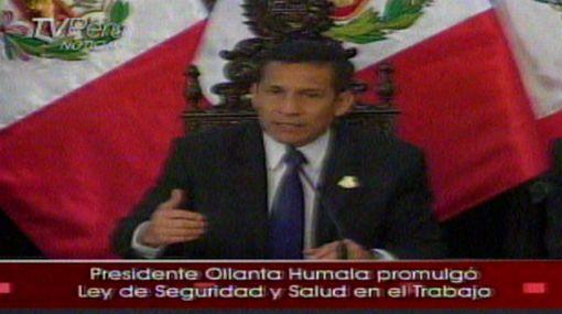 Ollanta Humala promulgó Ley de seguridad y salud en el trabajo