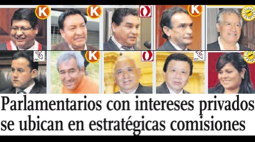 Parlamentarios con intereses privados se ubican en estratégicas comisiones