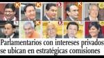 Parlamentarios con intereses privados se ubican en estratégicas comisiones - Noticias de samuel rotta