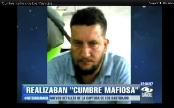 Colombia: cabecilla de Los Rastrojos cayó en una cumbre de mafiosos